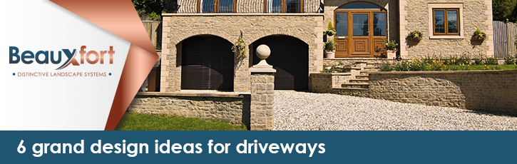 6 grand design ideas for driveways