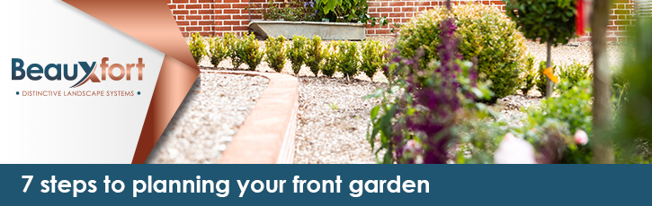 7 steps to planning your front garden