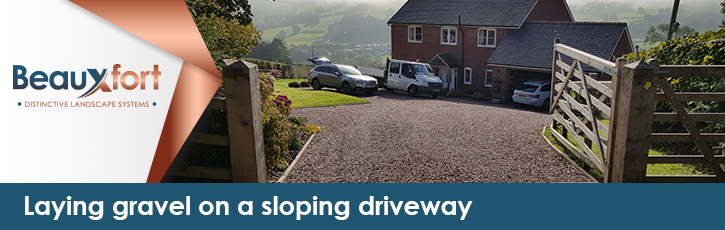 Laying gravel on a sloping driveway
